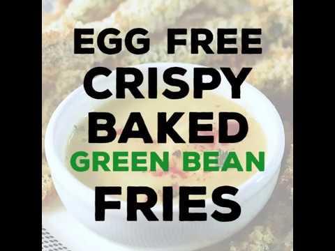 How to make Egg Free Crispy Baked Green Bean Fries