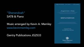 Kevin A. Memley - Shenandoah SATB 4part