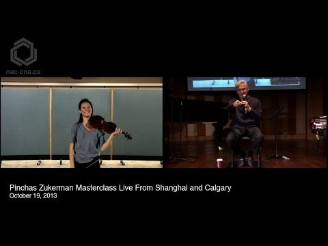 Pinchas Zukerman Masterclass Live from Shanghai and Calgary