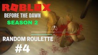 ROBLOX Antes de la ruleta aleatoria Dawn S2 #4: AHORA HATE ESTE HERO (Ft.Storm)