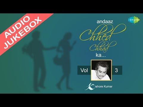Kishore Kumar Romantic Songs Jukebox | Andaz Chhed Chhad Ka | Volume 3