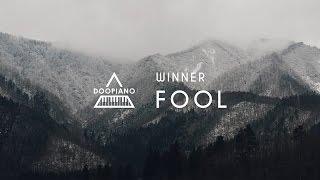WINNER (위너) - FOOL Piano Cover