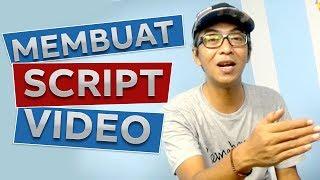 Cara Membuat Skrip Video