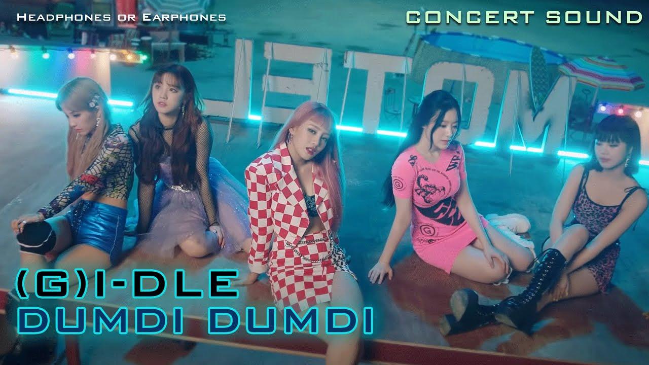 🔈  [CONCERT SOUND]  (G)I-DLE - DUMDi DUMDi (덤디덤디)