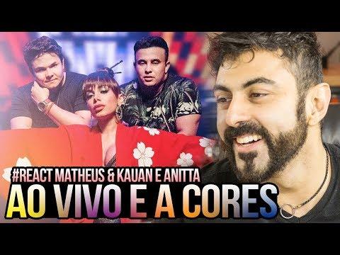 REAGINDO a Matheus & Kauan Anitta - Ao Vivo E A Cores ft Anitta