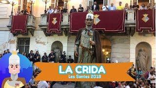 Les Santes 2018 - La Crida