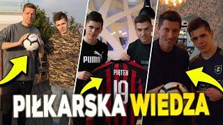 Piłkarska Wiedza - LEWANDOWSKI, PIĄTEK, SZCZĘSNY, PESZKO!