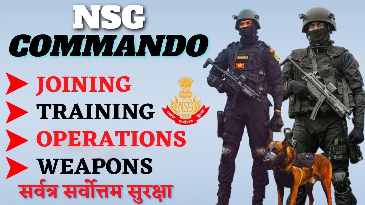 NSG Commando -  Training / Operations / Weapons / Joining   Black cat commando