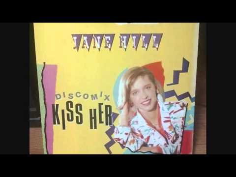 Kiss Her (Disco Mix) - Jane Hill