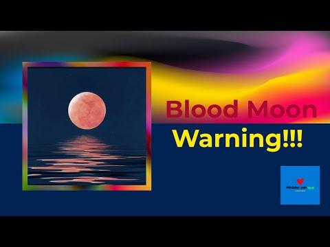 Blood Moon Warning!!!