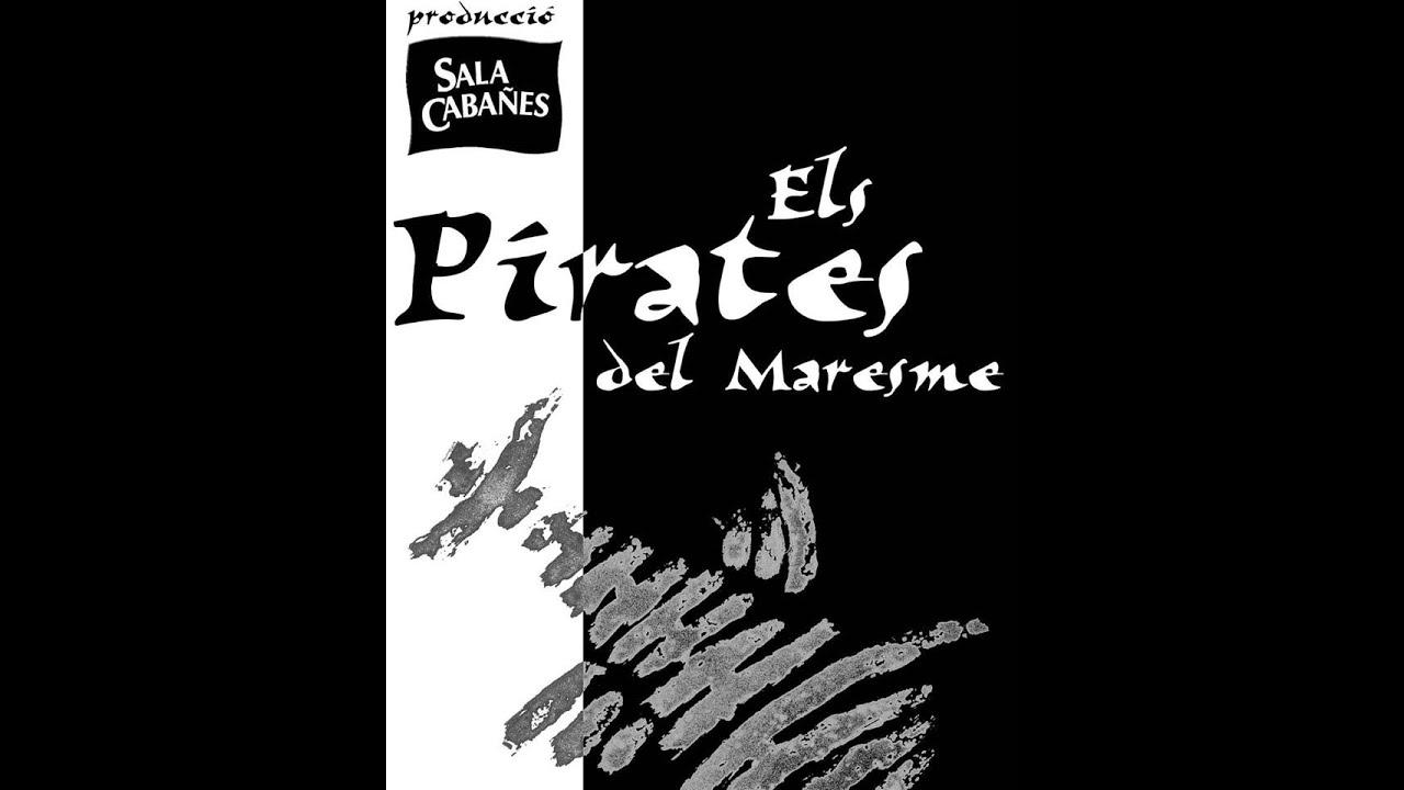 Download Els Pirates del Maresme - Sala Cabanyes (2005)