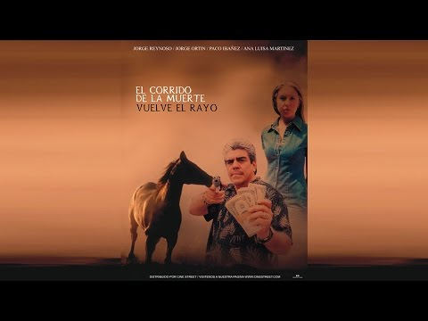 El Corrido de la Muerte Vuelve el Rayo | Pongalo Movies