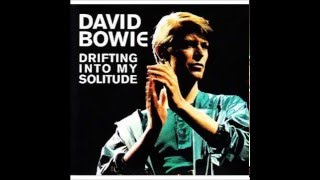 David Bowie - Drifting into my Solitude - 8 Speed Of Life