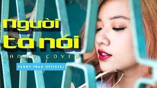 NGƯỜI TA NÓI - ƯNG HOÀNG PHÚC | ACOUSTIC VERSION | FANNY COVER | FEEL MY VOICE