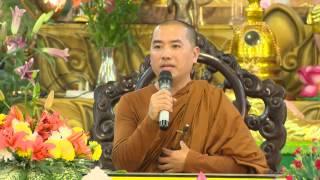 Sư Minh Niệm | Thoát khỏi những ràng buộc khổ đau bằng năng lực chánh niệm | 26.03.2017