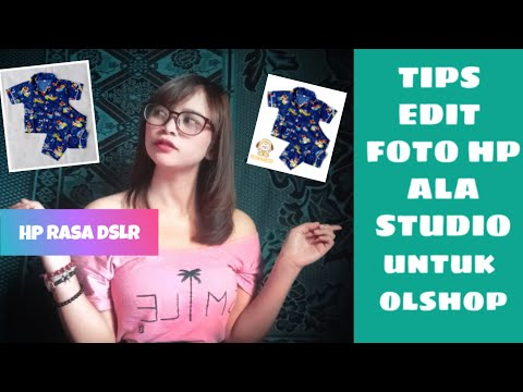 Tips Edit foto produk bisa meningkatkan penjualan di Marketplace.