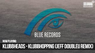 Klubbheads - Klubbhopping (Jeff Doubleu Remix) TEASER