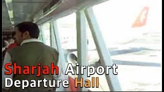 Sharjah Airport Departure.avi