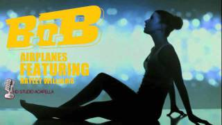 B.o.B Ft. Hayley Williams - Airplanes (Studio Acapella) + Download (HD)