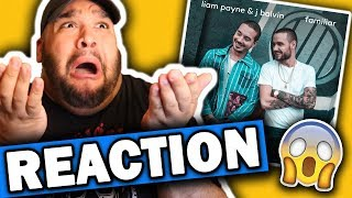 Liam Payne & J Balvin - Familiar [REACTION]