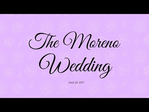 The Moreno Wedding (June 24Th 2017)