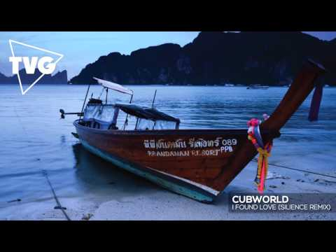Cubworld - I Found Love (Silience Remix)