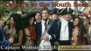 VOYAGE TO THE SOUTH SEAS by William Bligh - full Audiobook account of THE MUTINY ON THE BOUNTY
