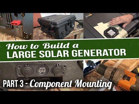 DIY Large Solar Generator – Part 3 – Component Mounting