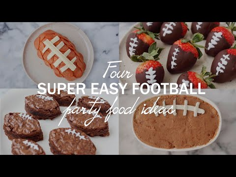 Four Super Easy Football Party Food Ideas - Just In Time For The Big Game!