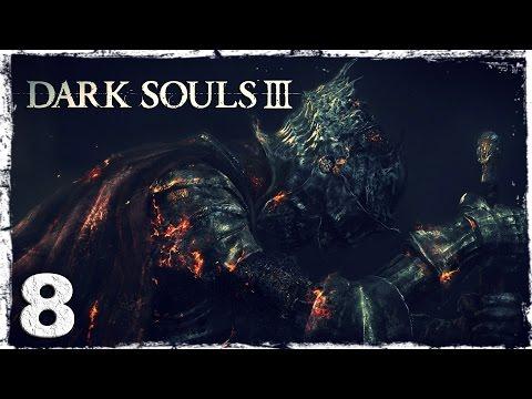 Смотреть прохождение игры Dark Souls 3. #8: Диабло.