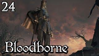 Zagrajmy w Bloodborne [#24] - LIGA
