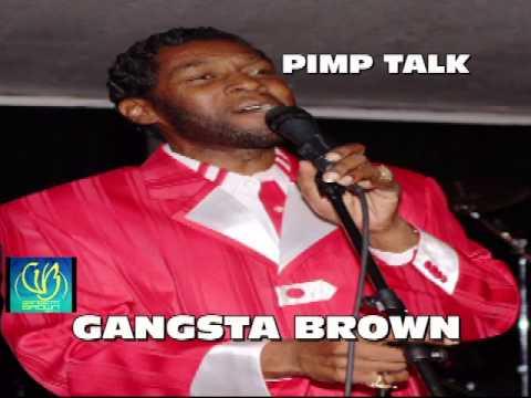 GANGSTA BROWN'S PIMP TALK