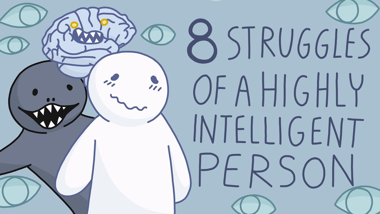 Download 8 Struggles of Being a Highly Intelligent Person