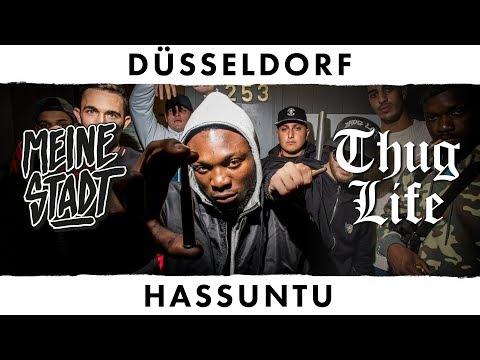 """HASSUNTU - Thug Life - Meine Stadt """"Düsseldorf"""" - Was lernt man daraus"""