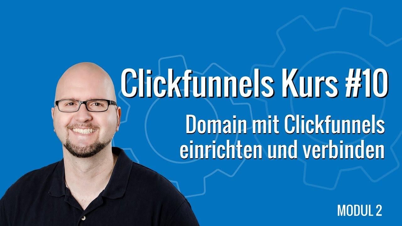Clickfunnels Kurs deutsch #10 - Domain mit Clickfunnels Funnel verbinden