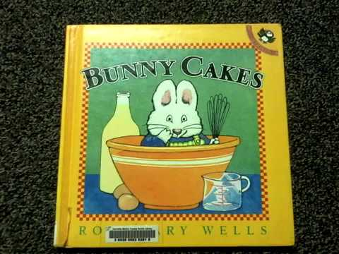 Bunny Cakes - By Rosemary Wells (Yee Haw Reads)
