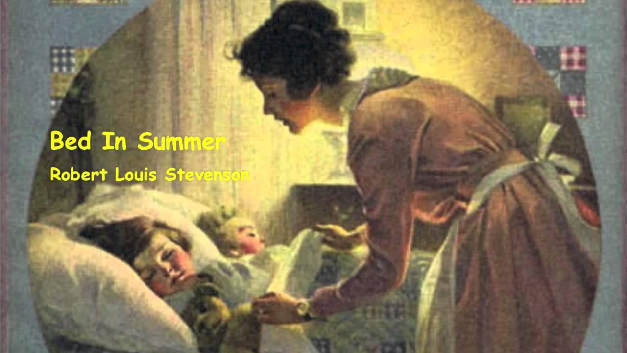 Bed In Summer A Poem Written By Robert Louis Stevenson