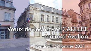 Voeux 2021 de Jean-Yves CAULLET, maire d'Avallon