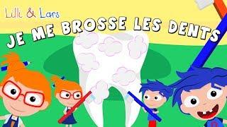 je me brosse les dents chanson - chanson pour enfance en francais avec parole