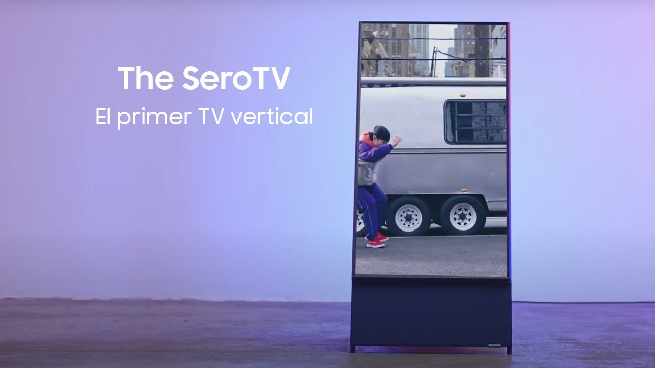 The Sero TV | El primer TV vertical