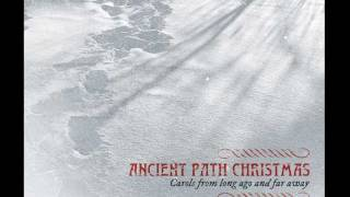 "Iesous Ahatonnia (Huron Carol) from"" Ancient Path Christmas"""