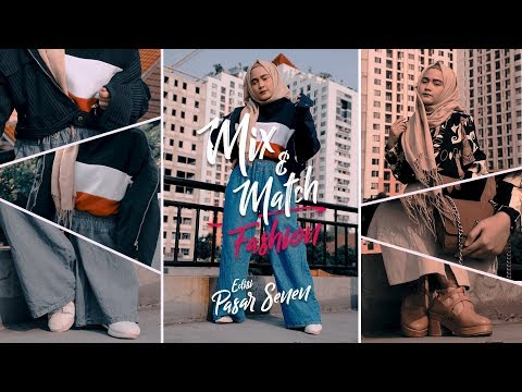 #MIXANDMATCH - Fashion Murah ala Pasar Senen - YouTube