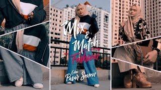 #MIXANDMATCH - Fashion Murah ala Pasar Senen