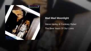 Mad Mad Moonlight