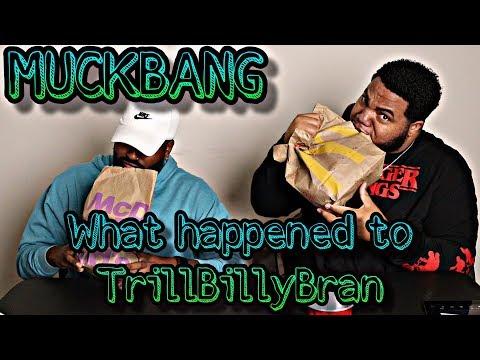 "McDonalds MukBang Q&A ""How We Met And Where Is TrillBillyBran"""