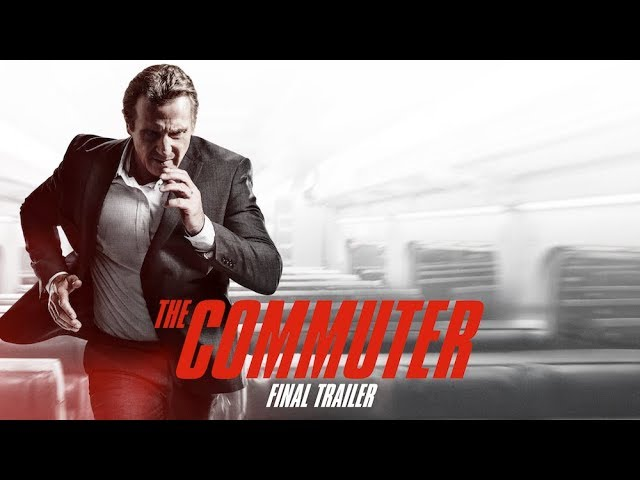 The Commuter (2018 Movie) Final Trailer - Liam Neeson, Vera Farmiga, Patrick Wilson