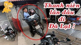 Khi 2 thanh niên NGÁO NGƠ lần đầu tiên đi Đà Lạt và cái kết - Xe Ôm Vlog