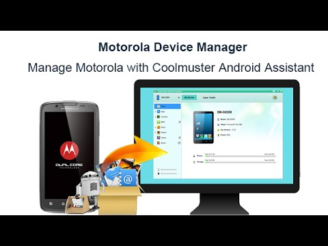 Motorola Device Manager - Manage Motorola With Coolmuster Android Assistant