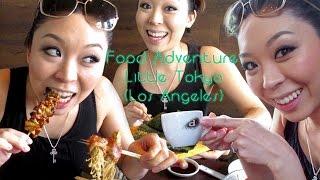 Food Adventure Little Tokyo