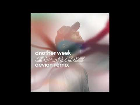 Eric Saade – Another Week (Aevion Remix)